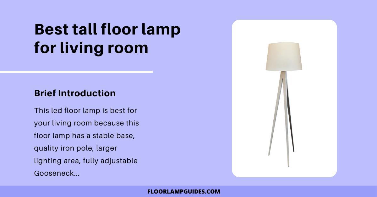 Best tall floor lamp for living room
