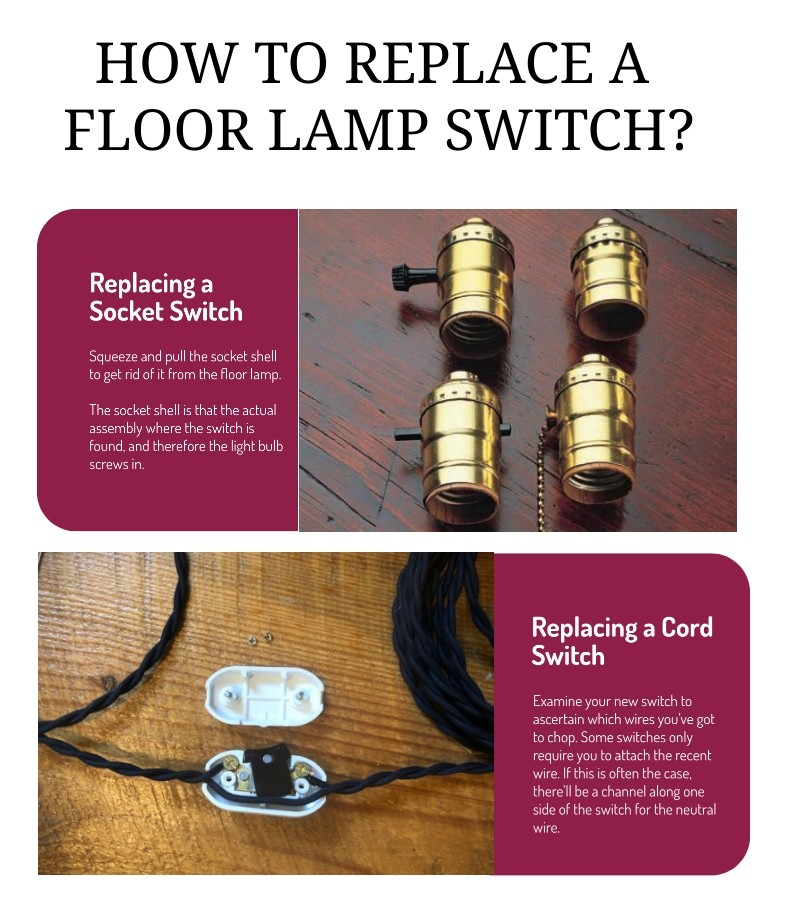 HOW TO REPLACE A FLOOR LAMP SWITCH?
