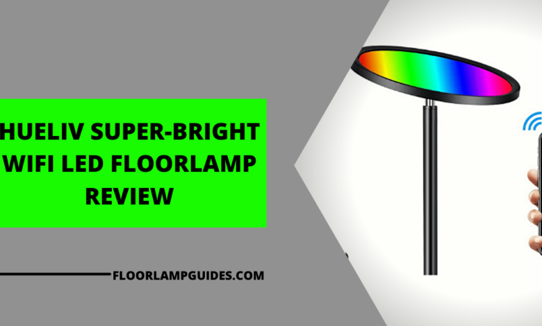 Hueliv super-bright wifi LED floor lamp review