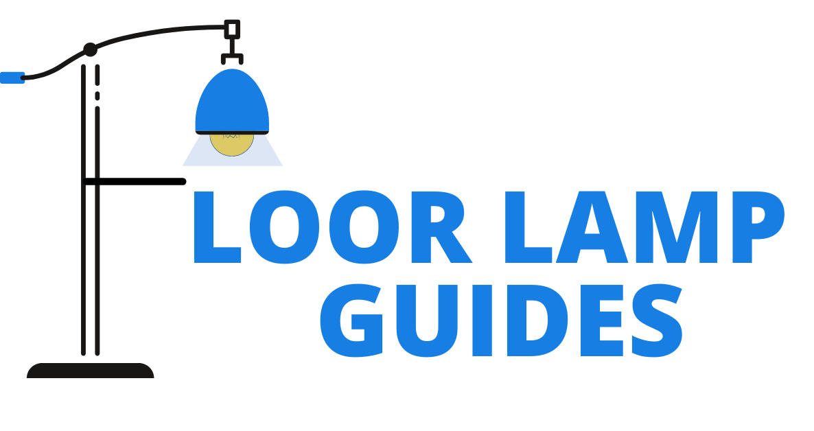 Floor Lamp Buying Guides And Introduction